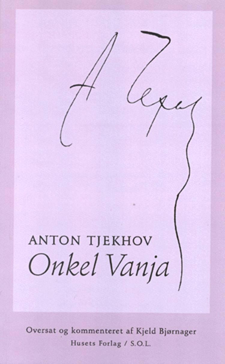 Onkel Vanja af Anton Tjechov