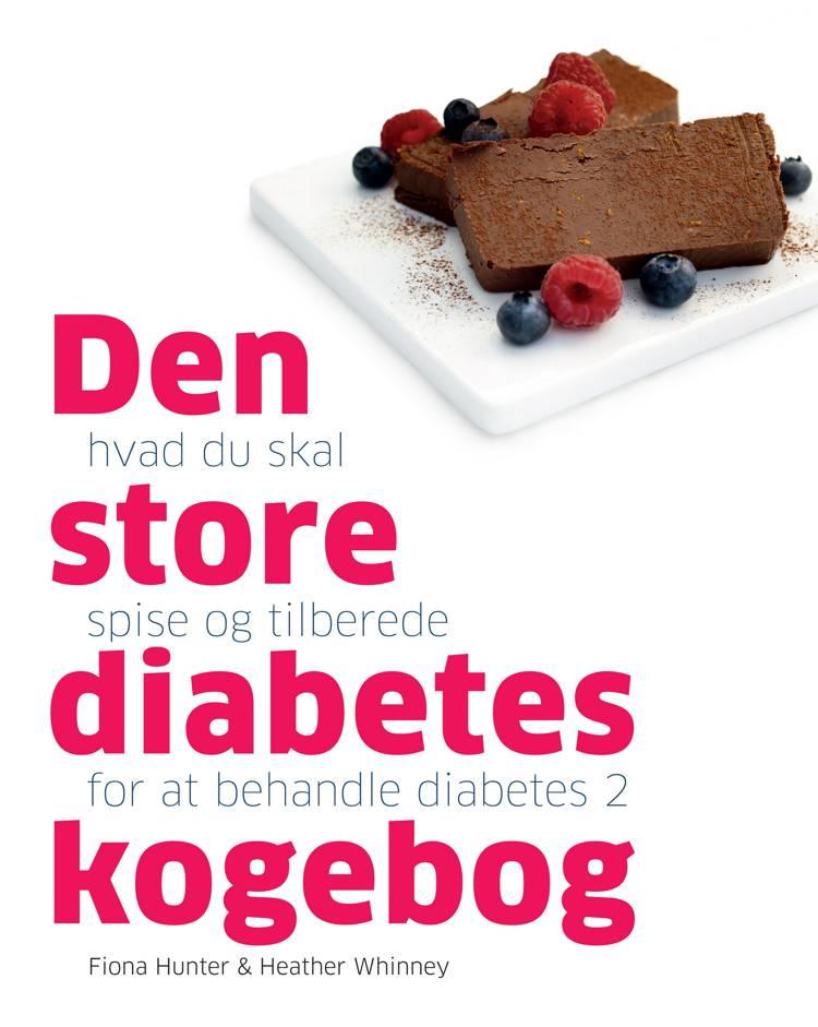 Den store diabetes kogebog af Fiona Hunter og Heather Whinney