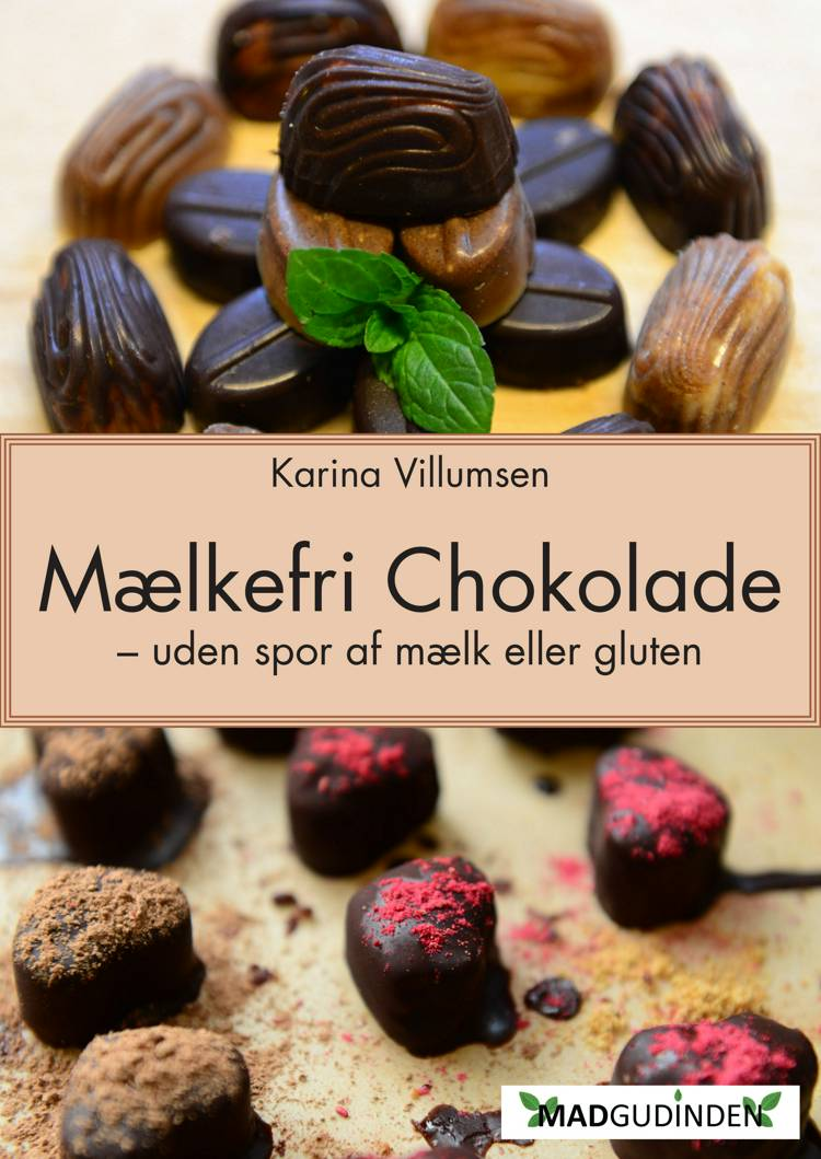 Chokolade uden mælk eller gluten af Karina Villumsen