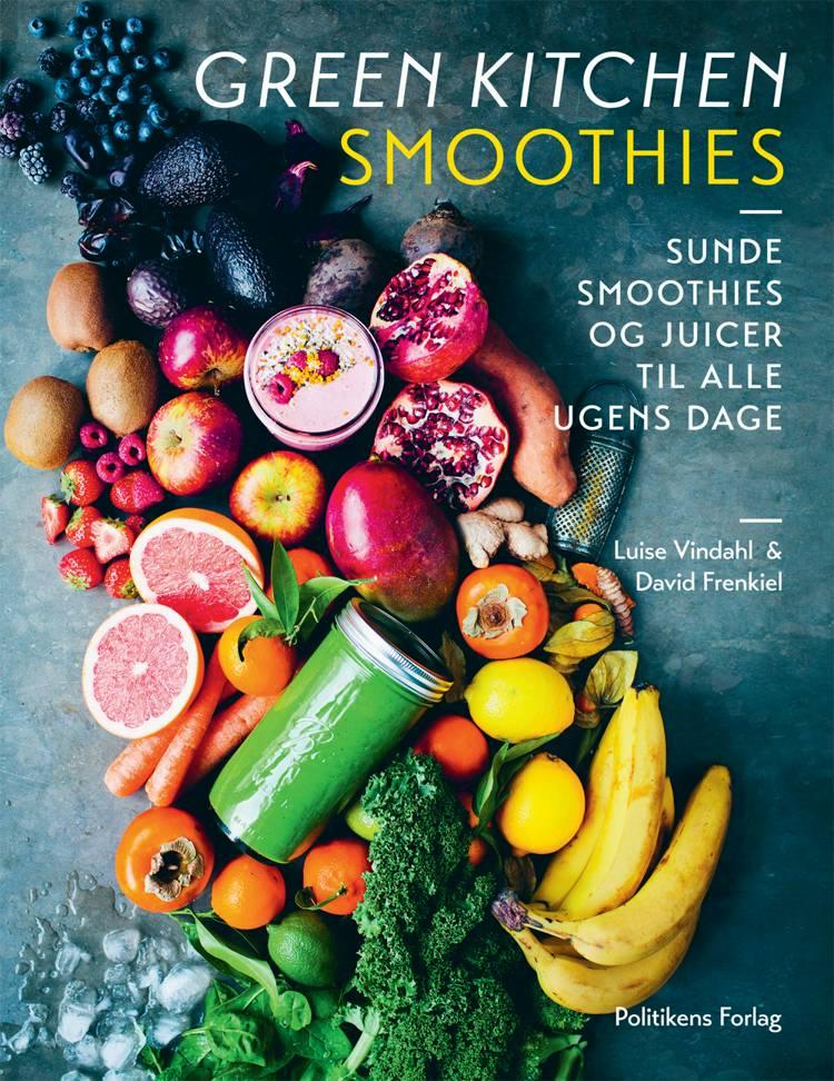 Green kitchen smoothies af David Frenkiel og Luise Vindahl