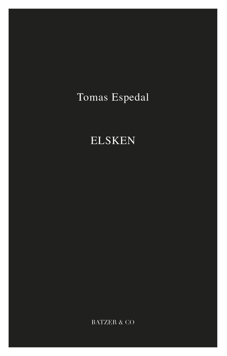 Elsken af Tomas Espedal