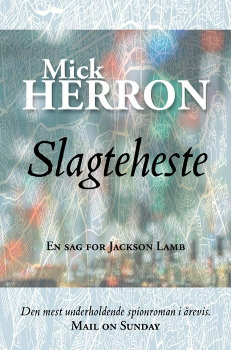 Slagteheste af Mick Herron