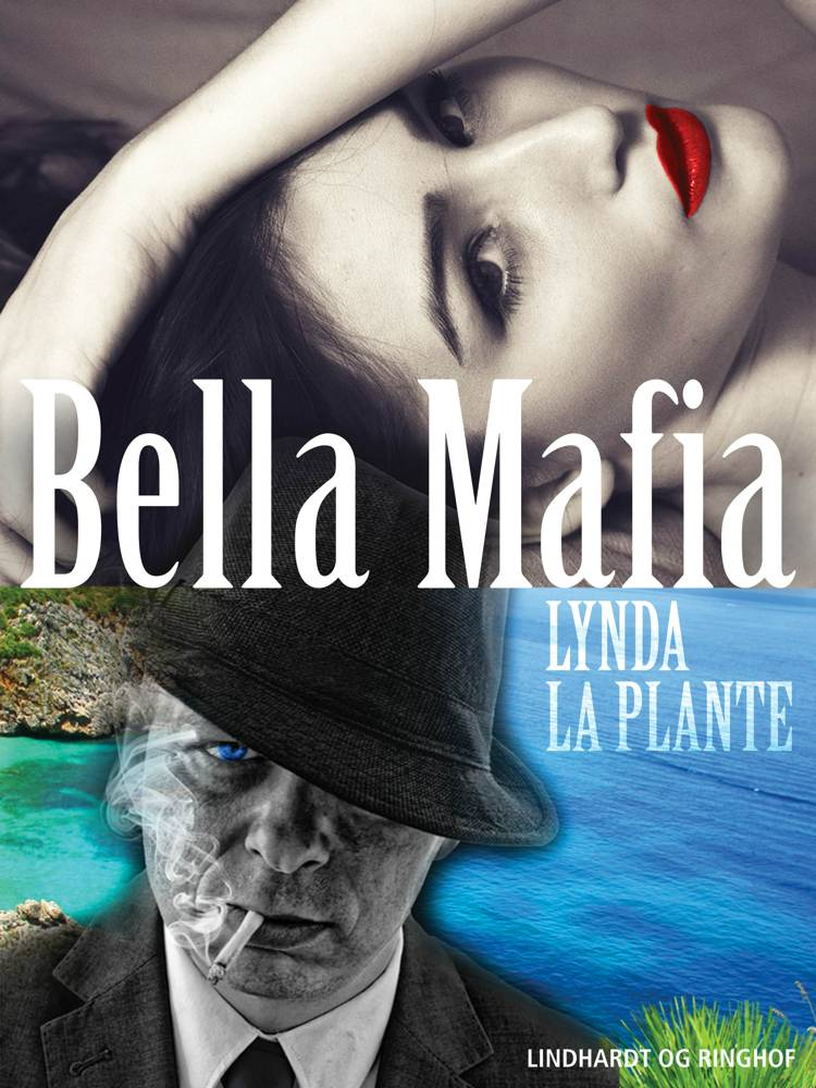 Bella Mafia af Lynda La Plante