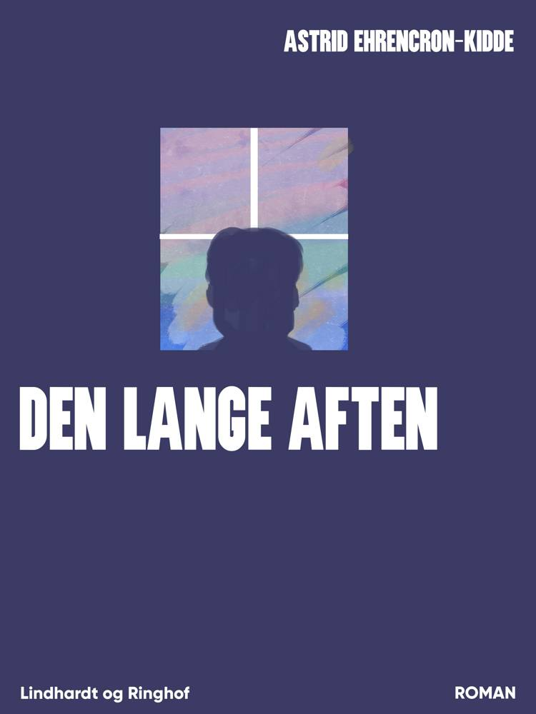 Den lange aften af Astrid Ehrencron-Kidde