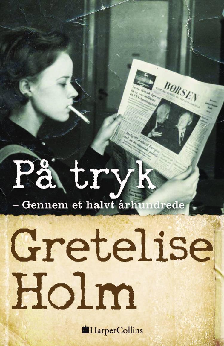 På tryk af Gretelise Holm
