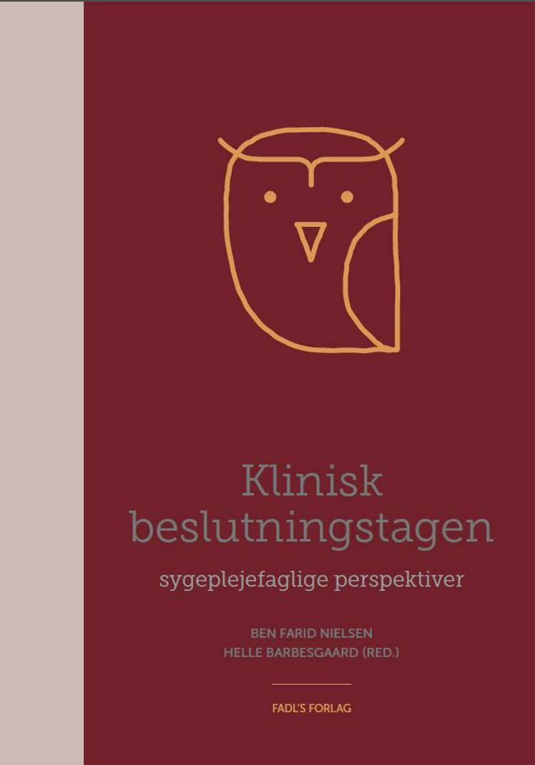 Klinisk beslutningstagen af Ben Nielsen og Helle Barbesgaard