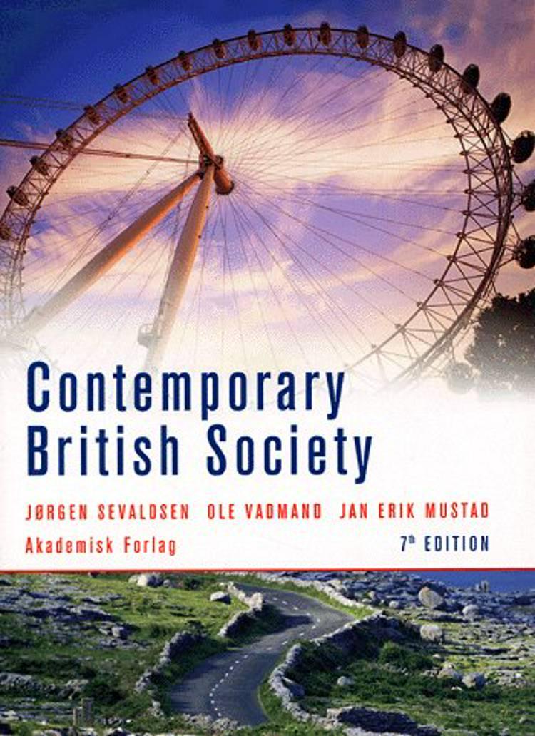 Contemporary British society af Jørgen Sevaldsen, Ole Vadmand, Jean Lundskær-Nielsen, Jean Lundskær Nielsen og Jan Erik Mustad