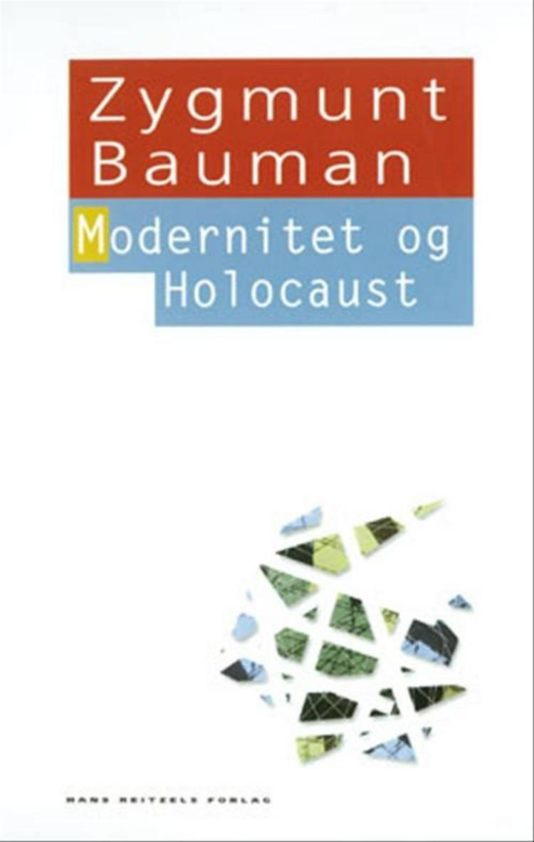 Modernitet og Holocaust af Zygmunt Bauman