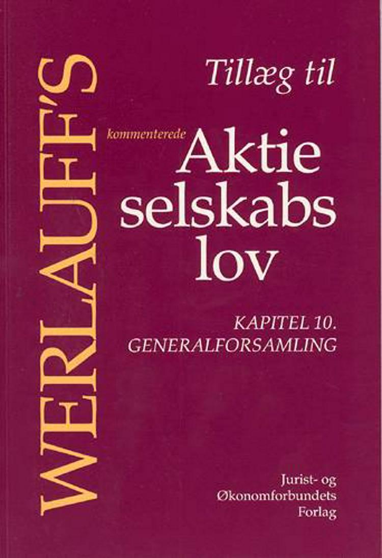 Werlauff's kommenterede Aktieselskabslov af Erik Werlauff
