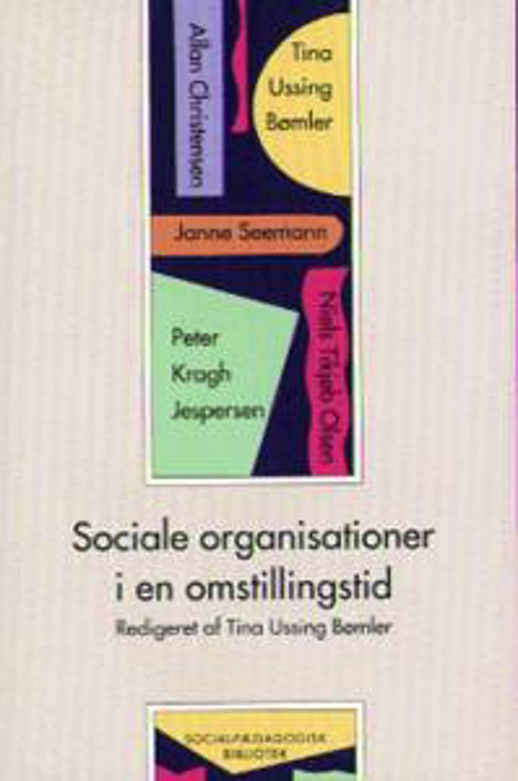 Sociale organisationer i en omstillingstid