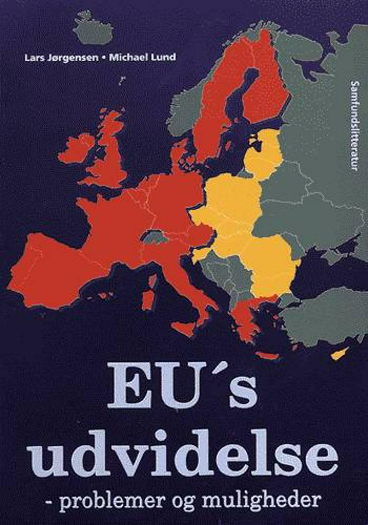 EU's udvidelse af Michael Lund og Lars Jørgensen