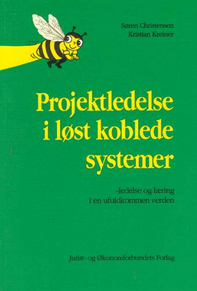 Projektledelse i løst koblede systemer af mfl og Kreiner K