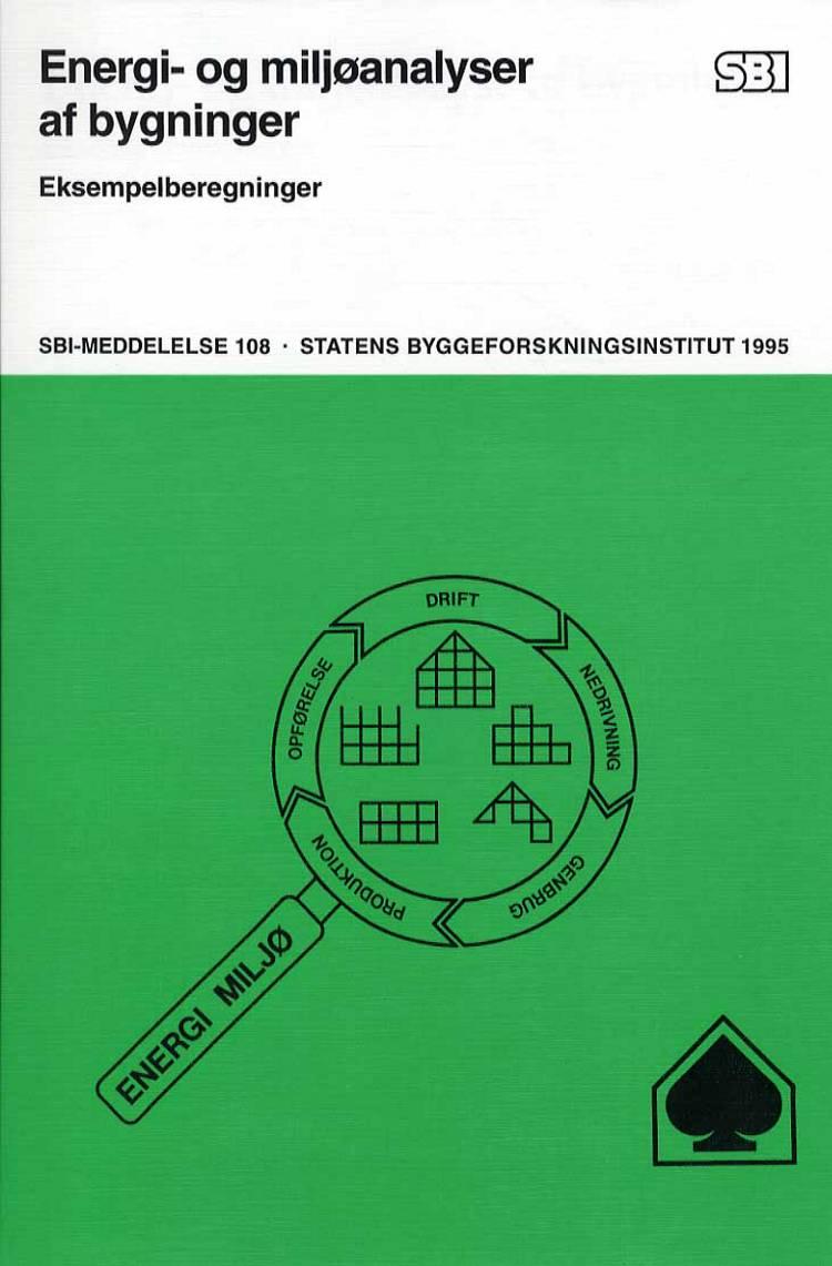 Energi- og miljøanalyse af bygninger af Peter Nielsen og Jørn Dinesen