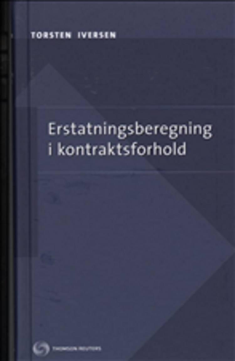 Erstatningsberegning i kontraktsforhold af Torsten Iversen