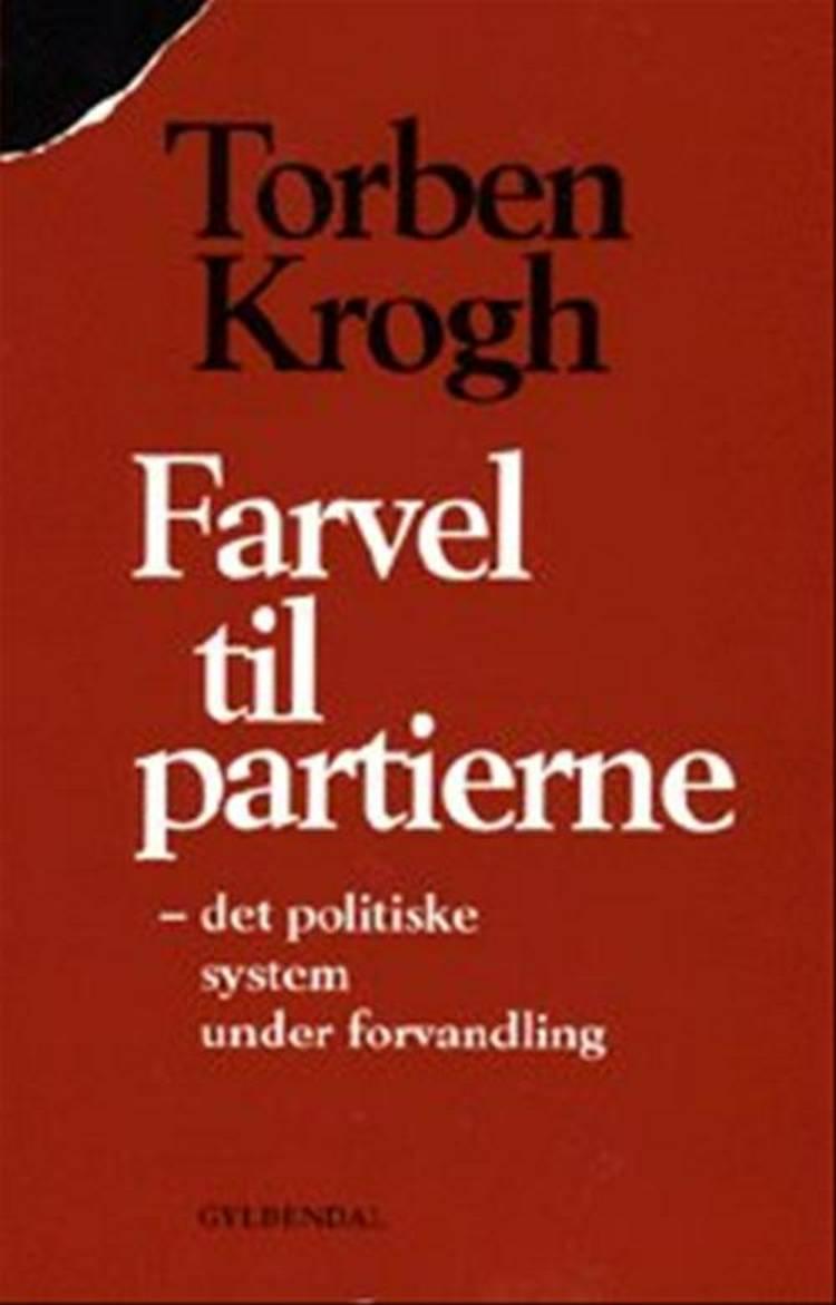Farvel til partierne af Torben Krogh