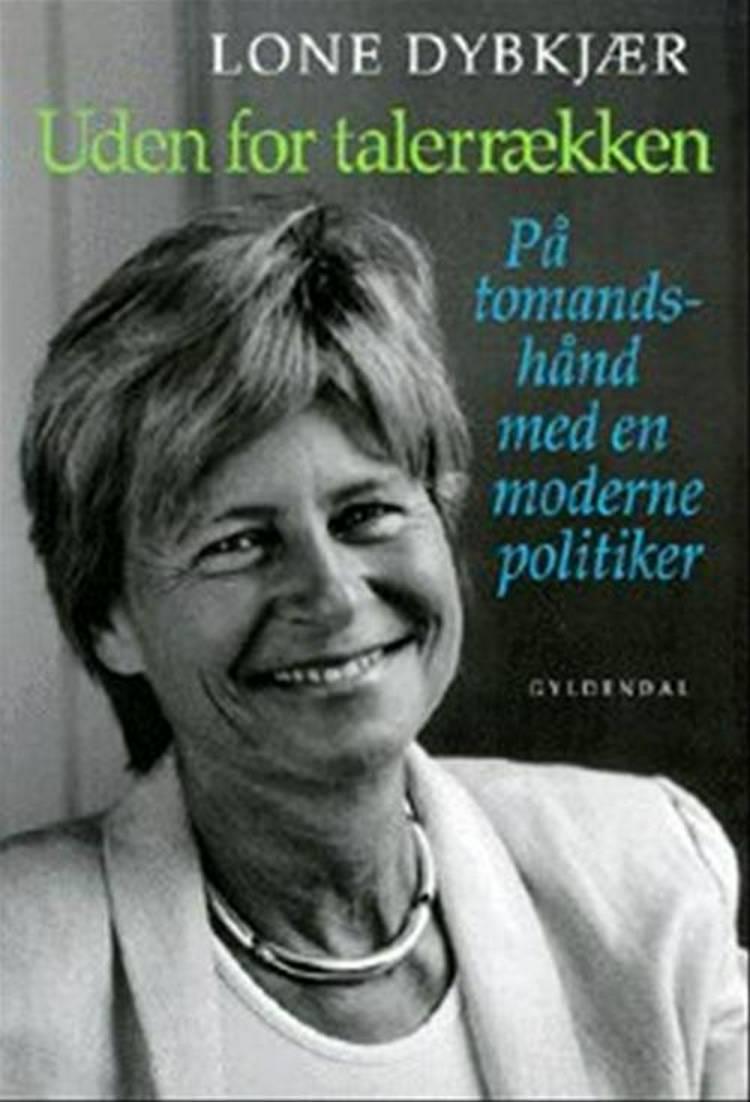 Uden for talerrækken af Kresten Schultz Jørgensen og Lone Dybkjær