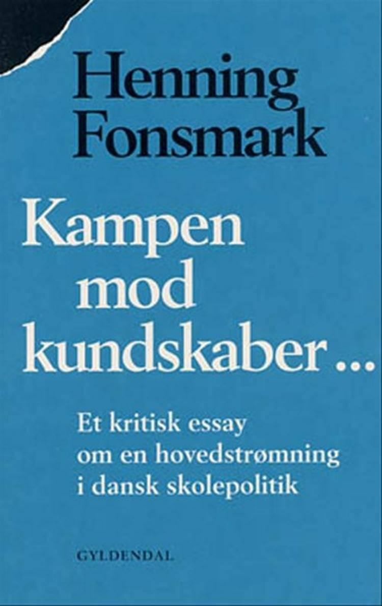 Kampen mod kundskaber af Henning B. Fonsmark