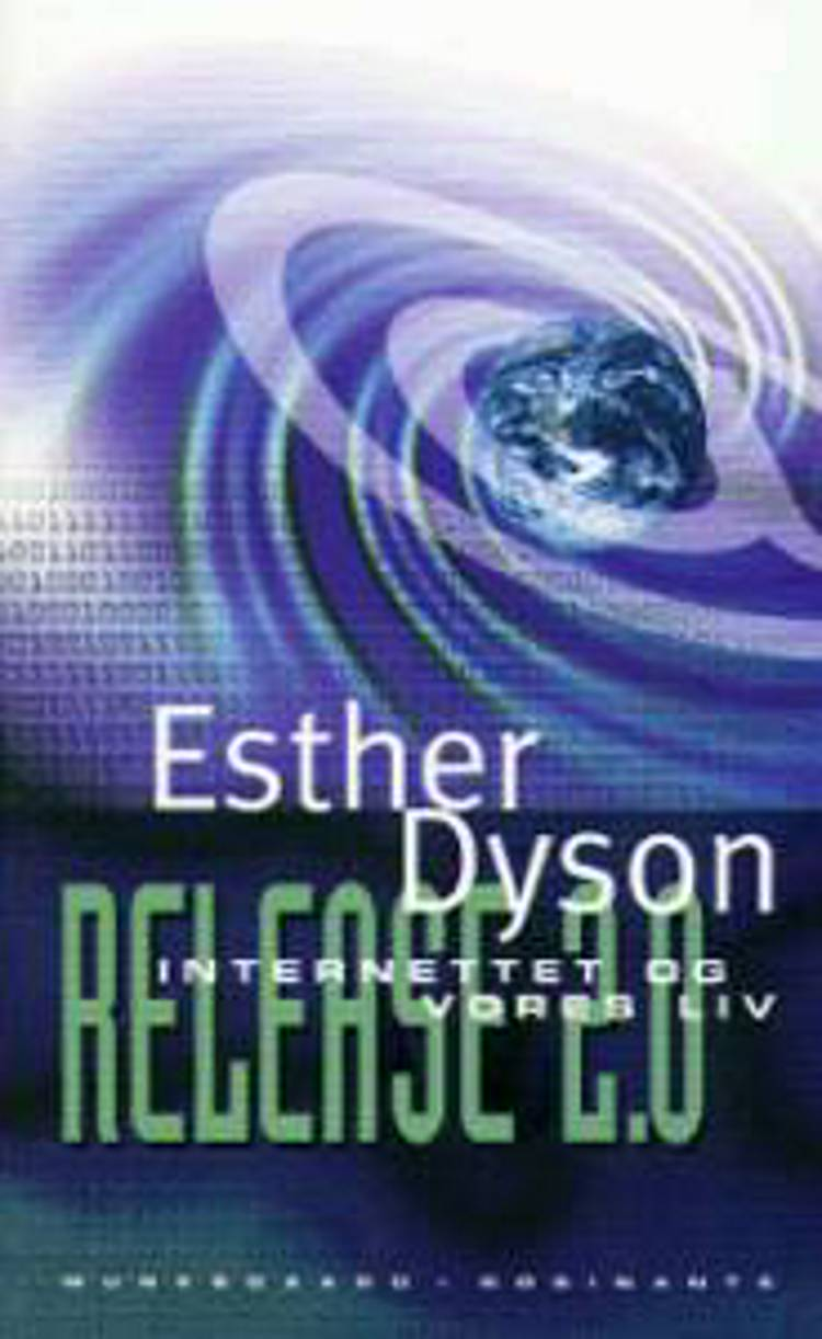 Internettet og vores liv af Esther Dyson