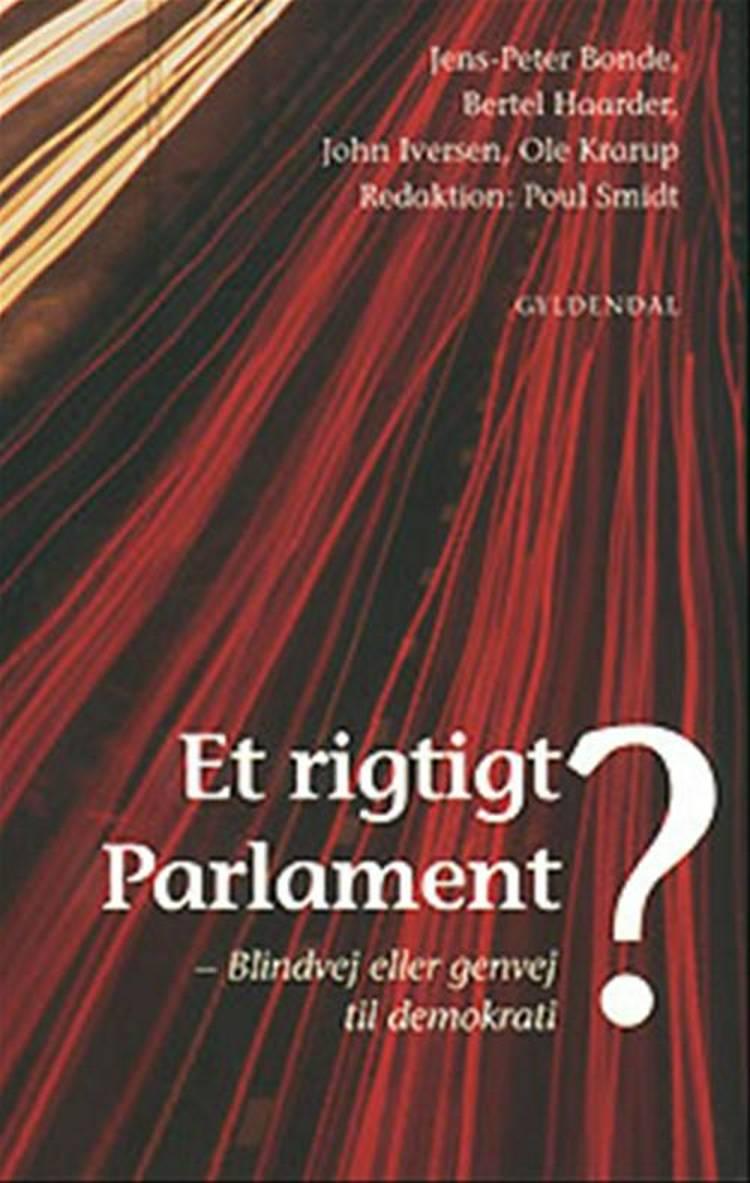 Et rigtigt parlament? af Jens-Peter Bonde