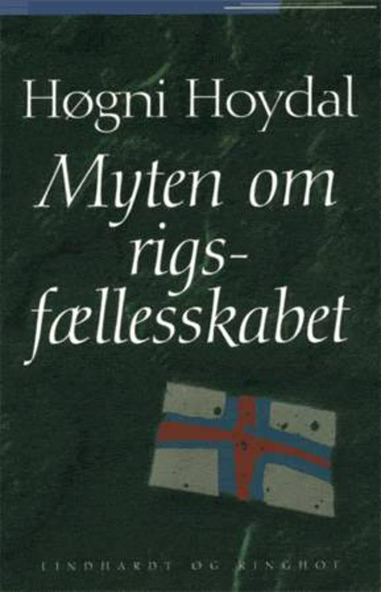 Myten om rigsfællesskabet af Høgni Hoydal