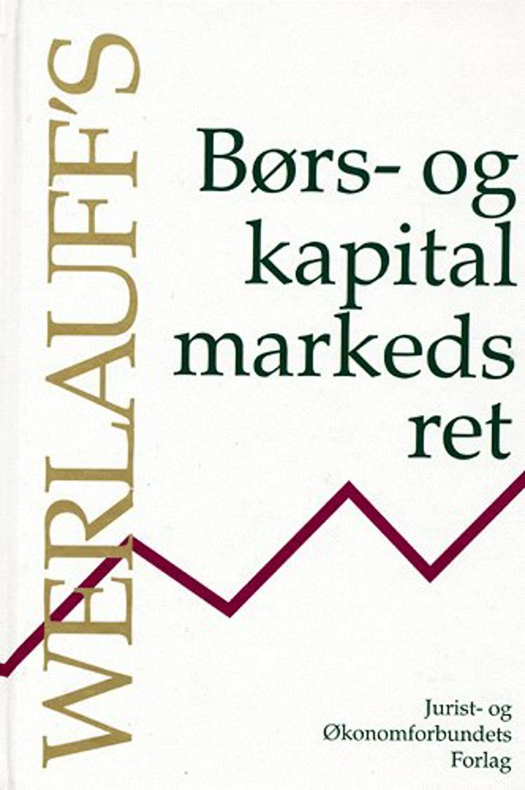Børs- og kapitalmarkedesret af Erik Werlauff og Peer Schaumburg-Müller