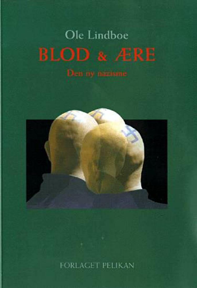 Blod & ære af Ole Lindboe