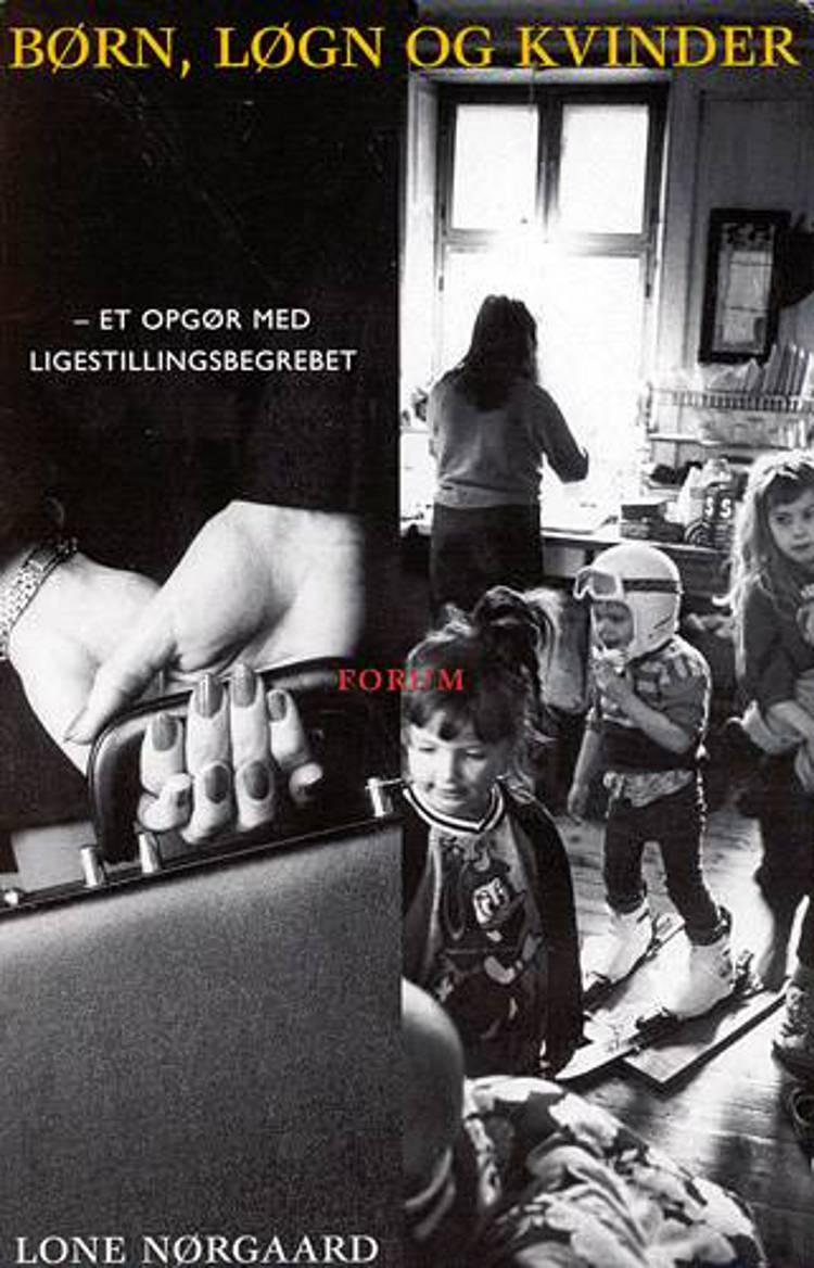 Børn, løgn og kvinder af Lone Nørgaard