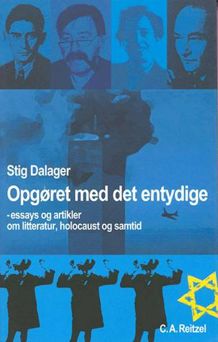 Opgøret med det entydige af Stig Dalager