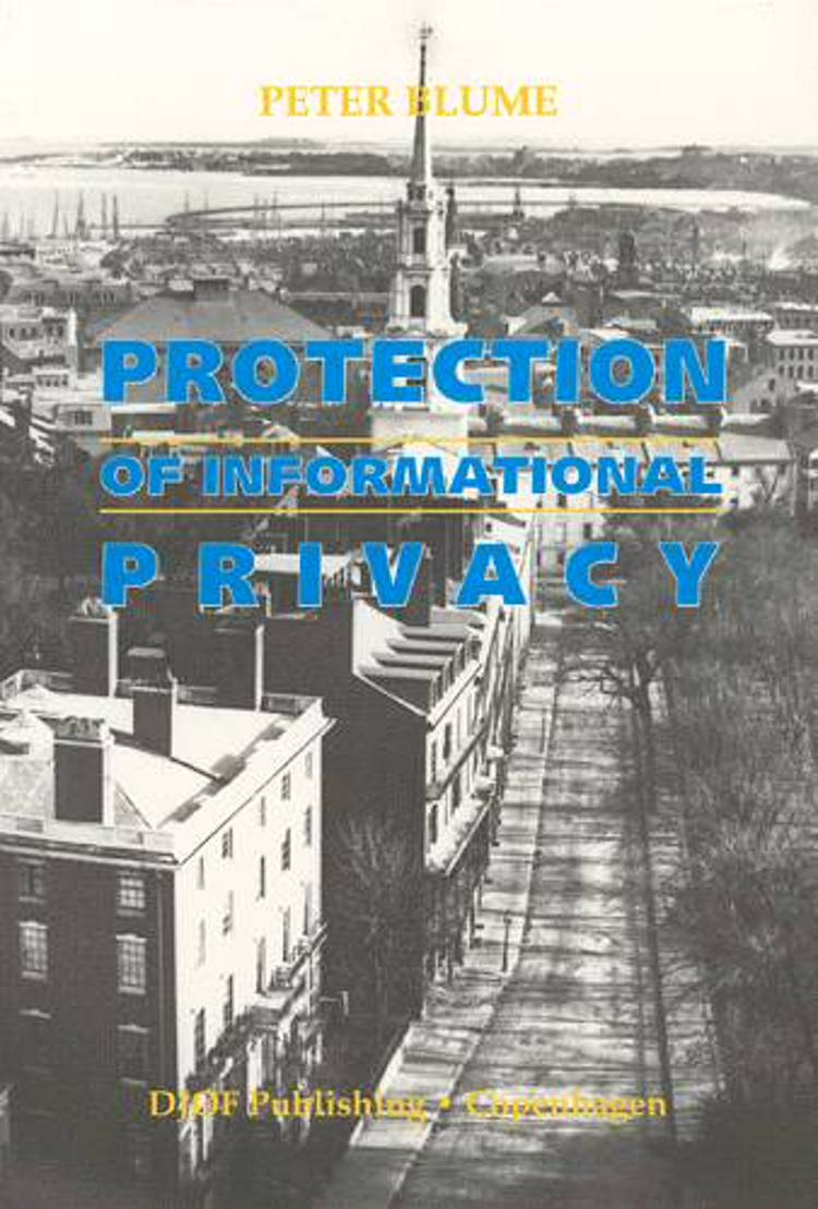 Protection of informational privacy af Peter Blume