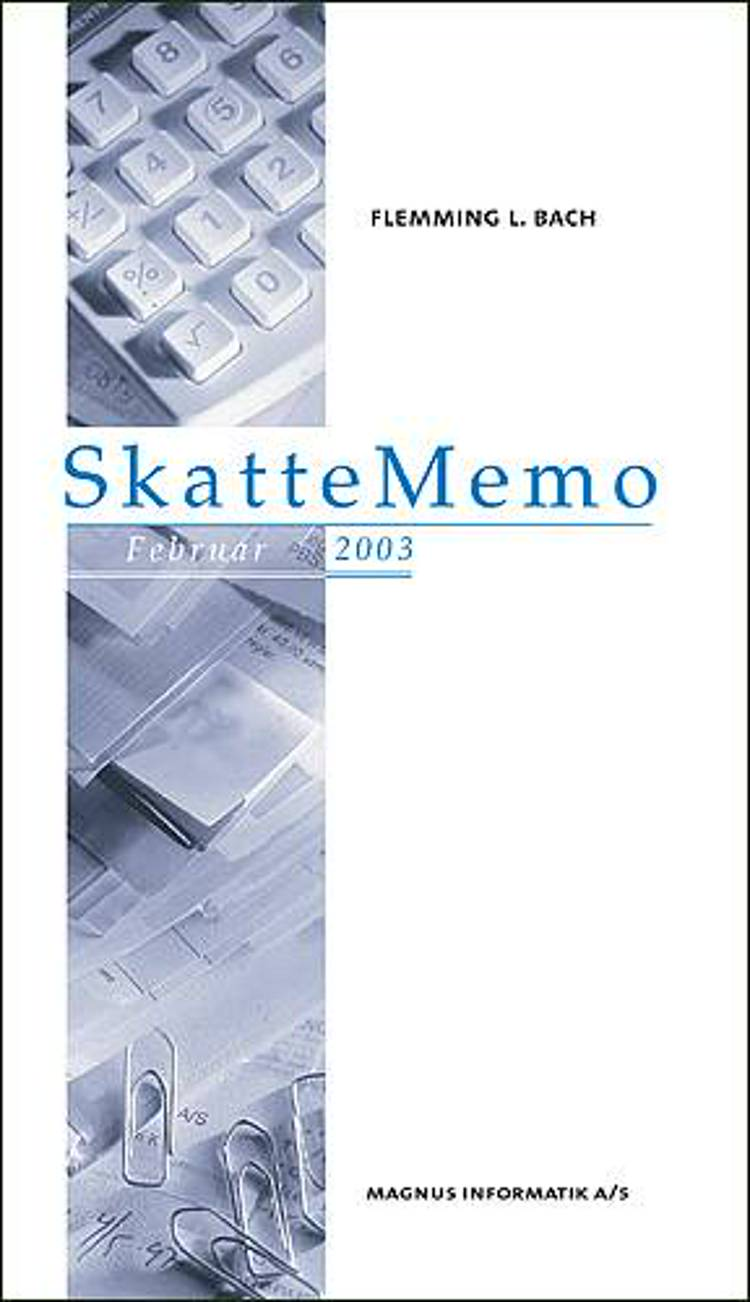 SkatteMemo, februar 2003 af Flemming L. Bach