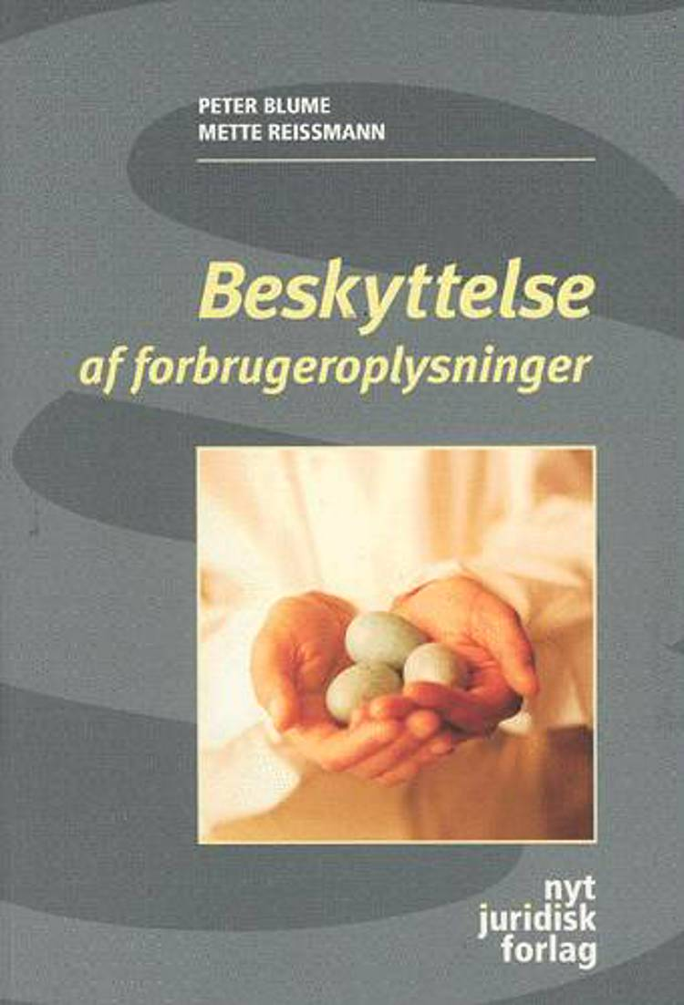 Beskyttelse af forbrugeroplysninger af Peter Blume og Mette Reissmann