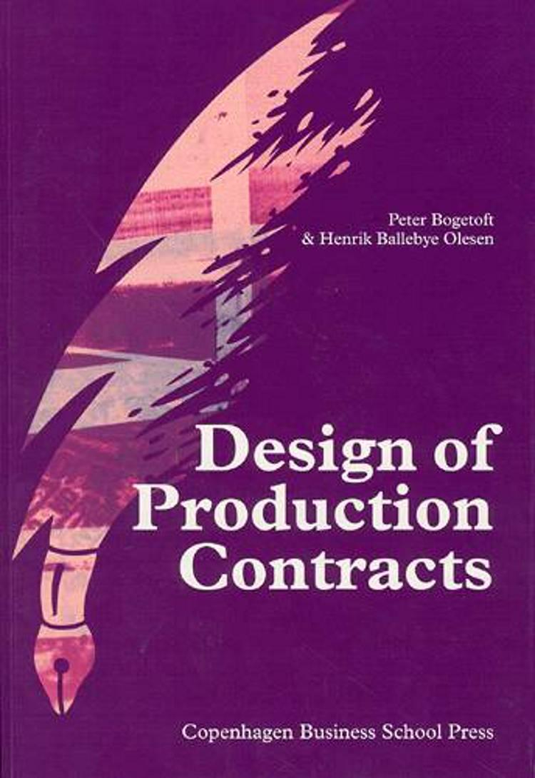 Design of Production Contracts af Peter Bogetoft, Henrik Ballebye Olesen og P. Bogetoft