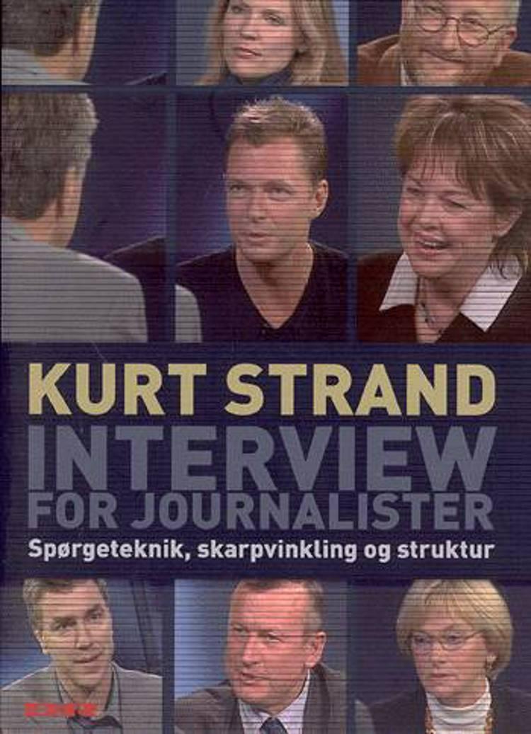 Interview for journalister af Kurt Strand
