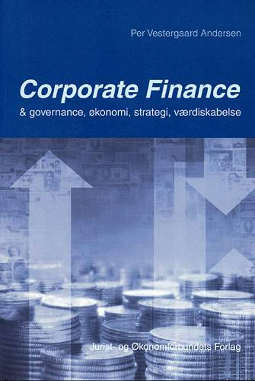 Corporate finance & governance, økonomi, strategi, værdiskabelse af Per Vestergaard Andersen