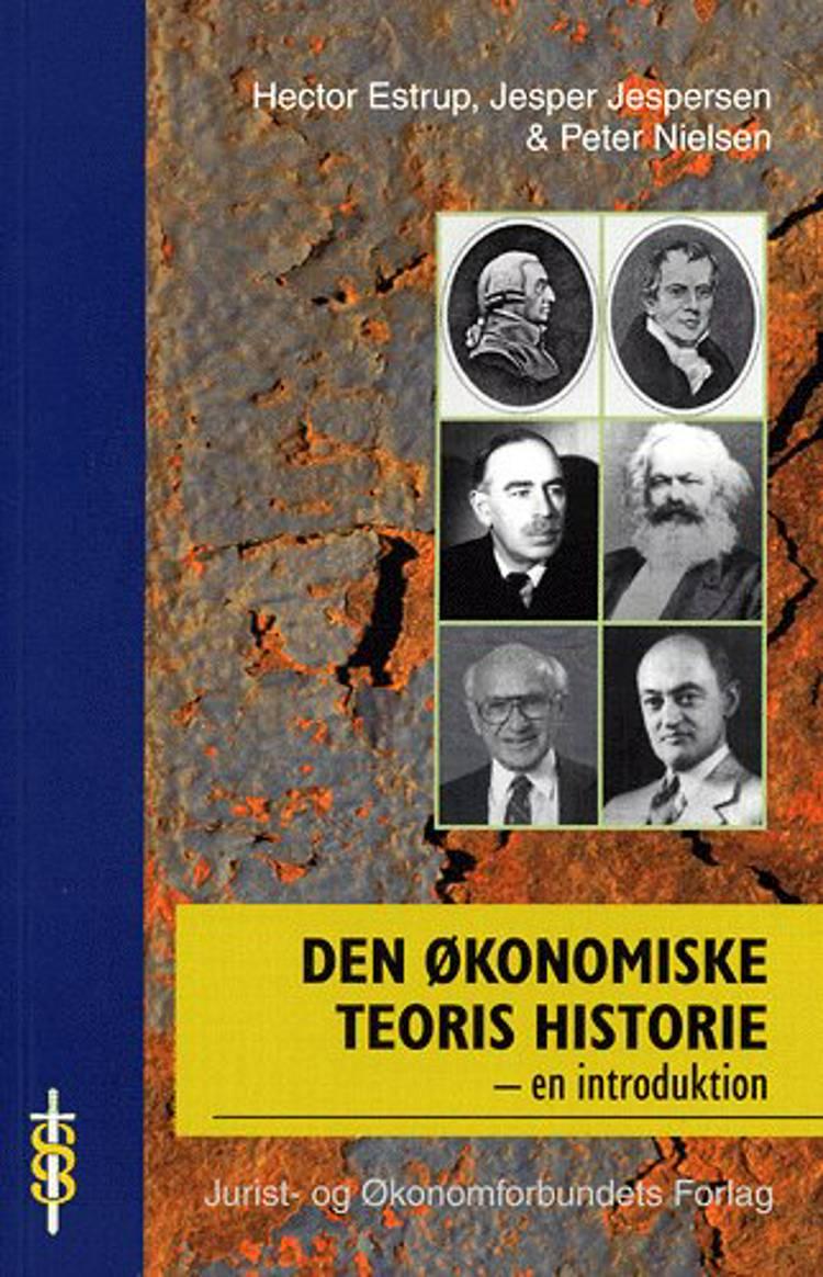 Den økonomiske teoris historie af Hector Estrup, Jesper Jespersen og Peter Nielsen