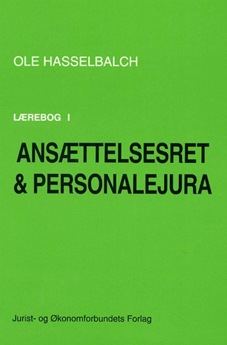 Lærebog i ansættelsesret og personalejura af Ole Hasselbalch og Natalie Videbæk Munkholm