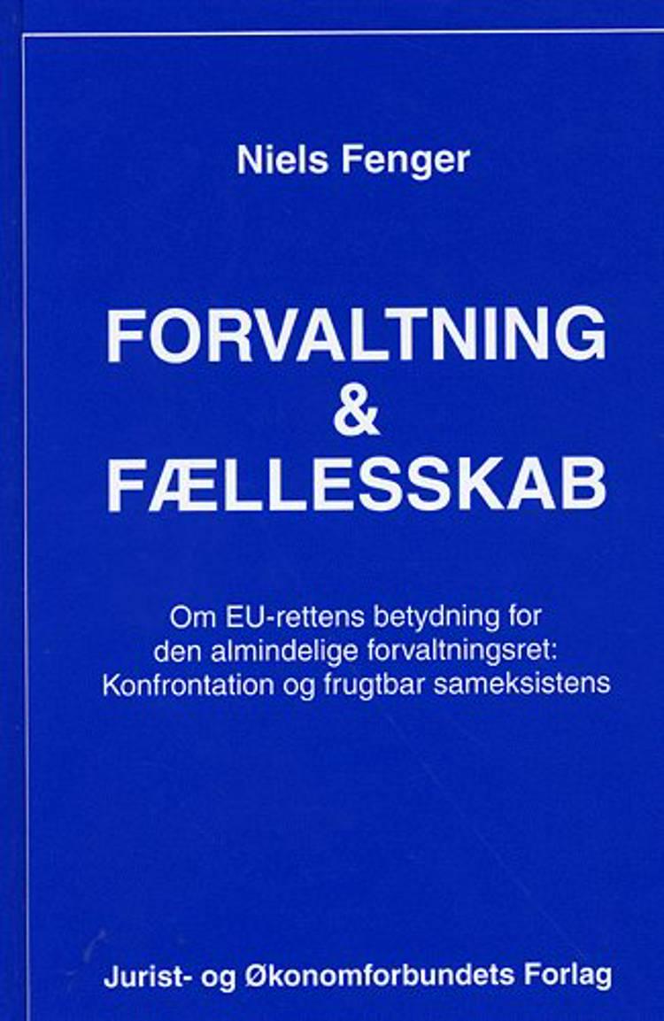 Forvaltning og fællesskab af Niels Fenger