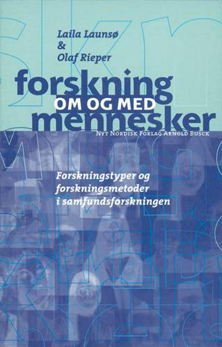 Forskning om og med mennesker af Leif Olsen, Laila Launsø og Olaf Rieper