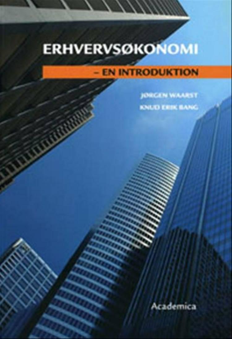 Erhvervsøkonomi - en introduktion af Knud Erik Bang og Jørgen Waarst