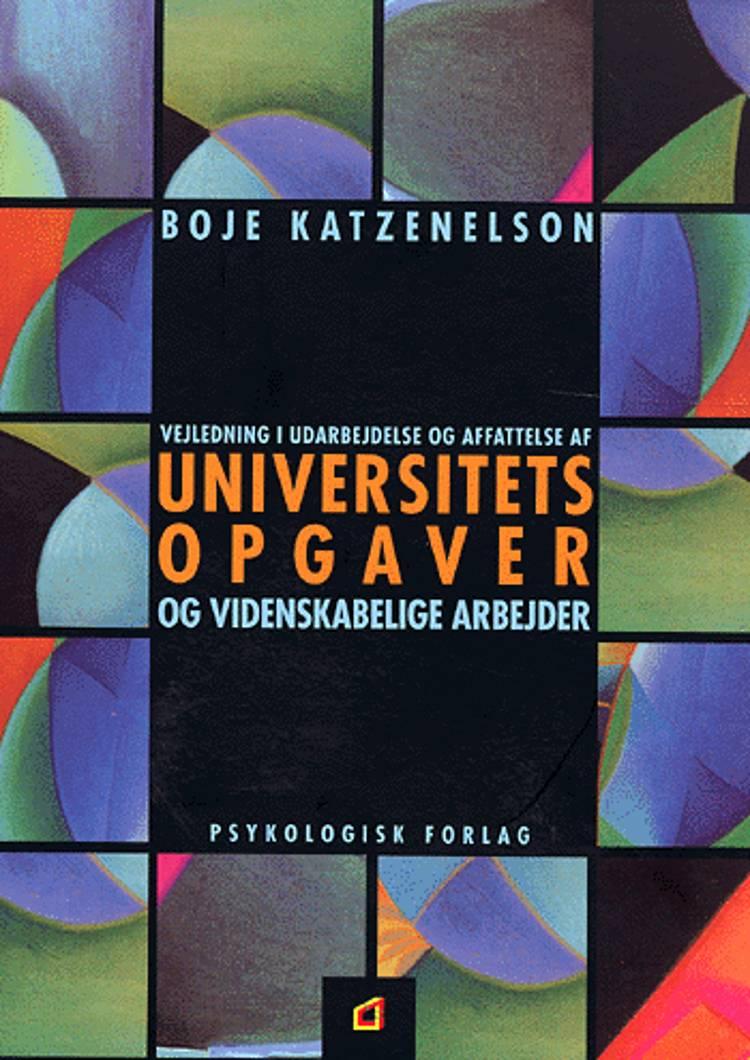 Vejledning i udarbejdelse og affattelse af universitetsopgaver og videnskabelige arbejder af Boje Katzenelson