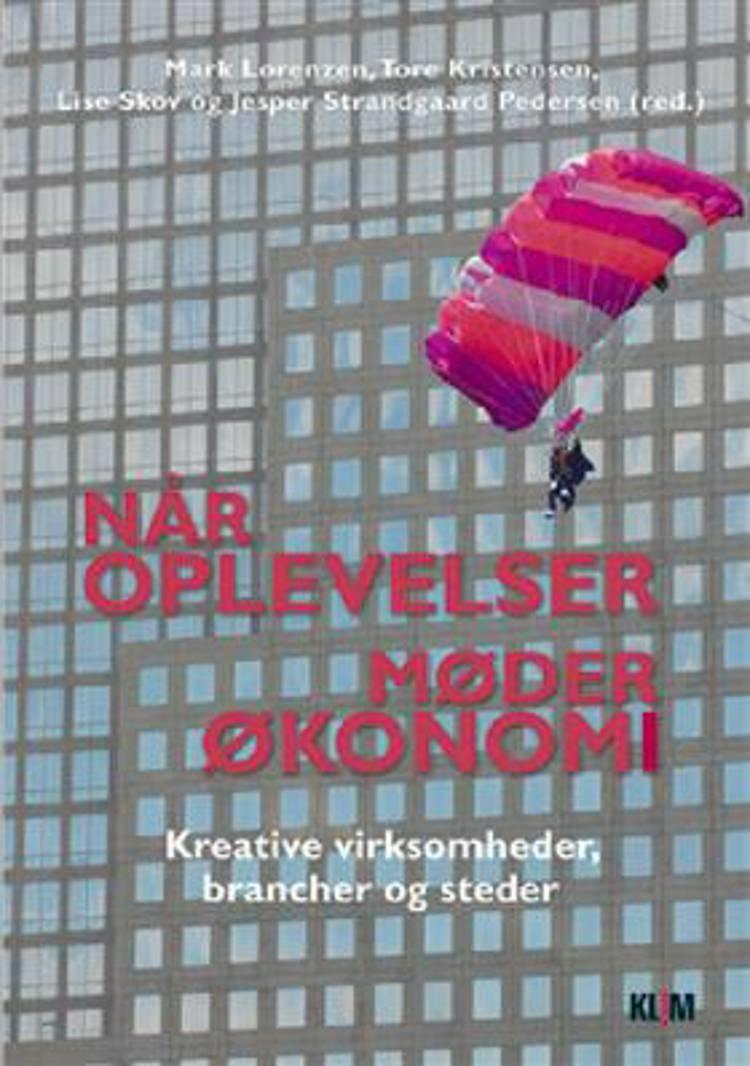Når oplevelser møder økonomi af Mark Lorenzen, Lise Skov og Jesper Strandgaard og Tore Kristensen
