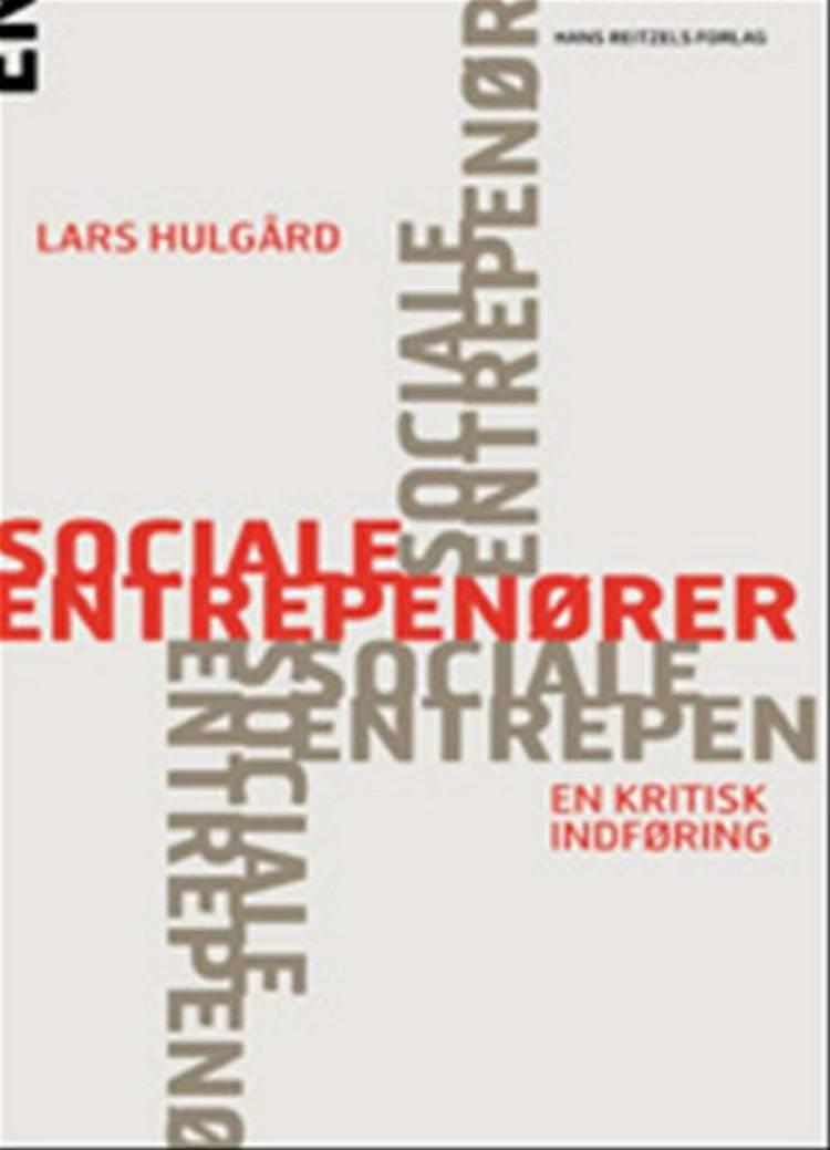 Sociale entreprenører af Lars Hulgård