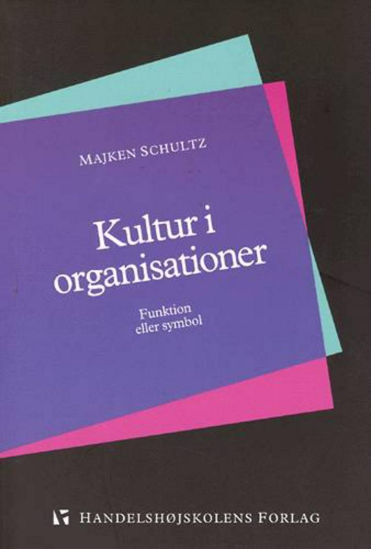 Kultur i organisationer af Majken Schultz