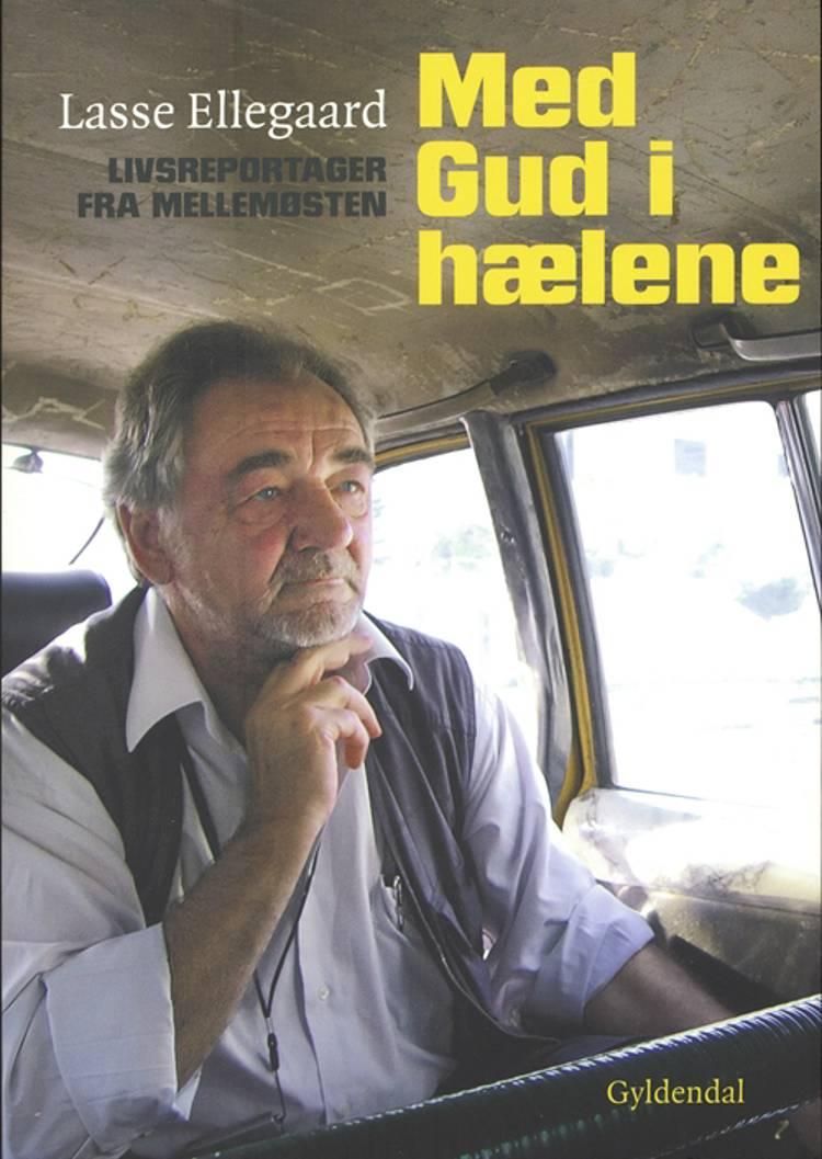 Med Gud i hælene af Lasse Ellegaard