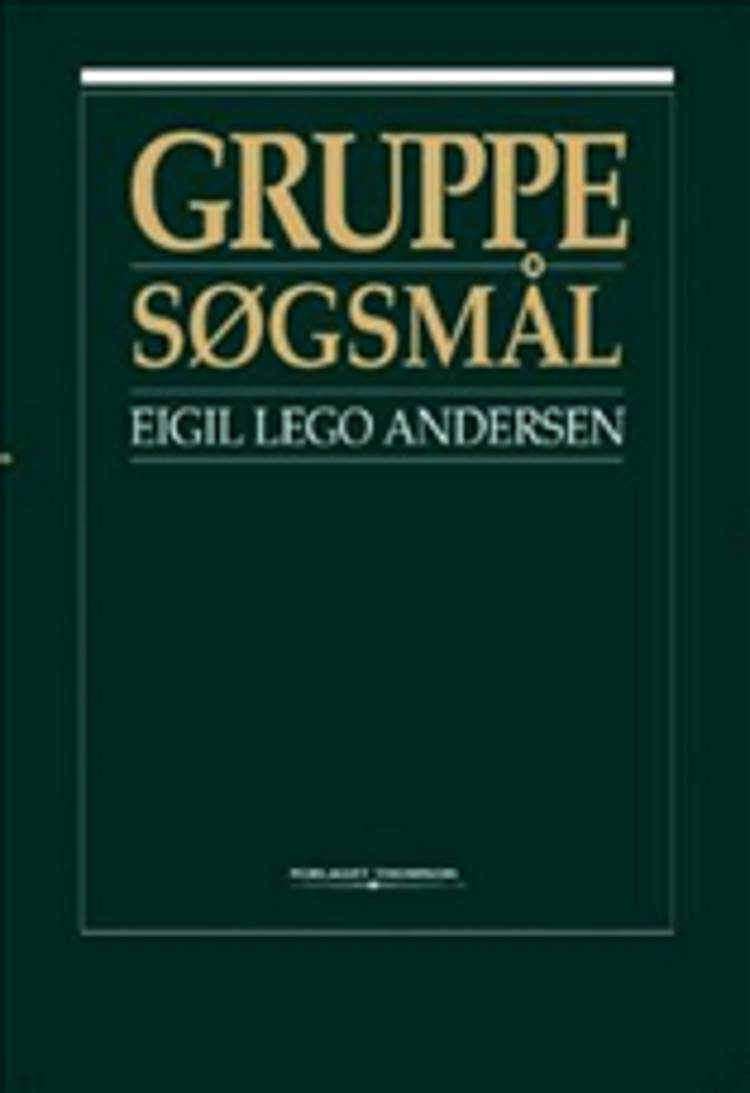 Gruppesøgsmål af Eigil Lego Andersen