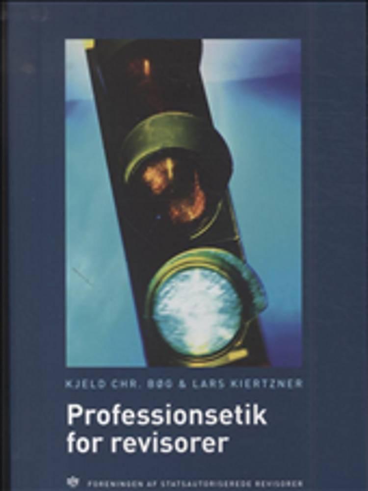 Professionsetik for revisorer af Lars Kiertzner og Kjeld Chr. Bøg
