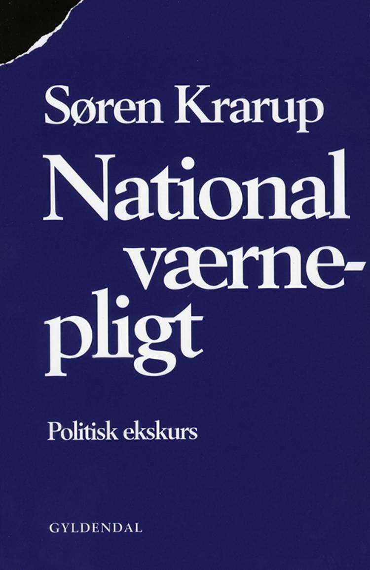National værnepligt af Søren Krarup