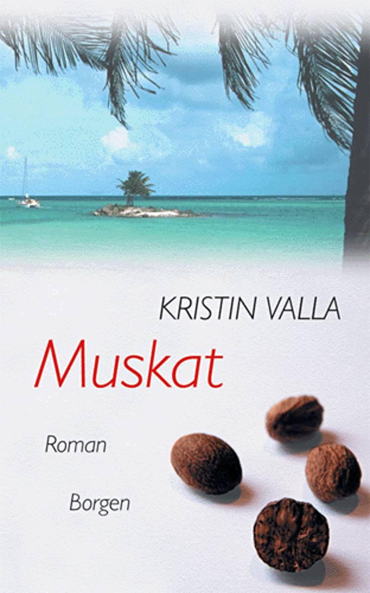 Muskat af Kristin Valla