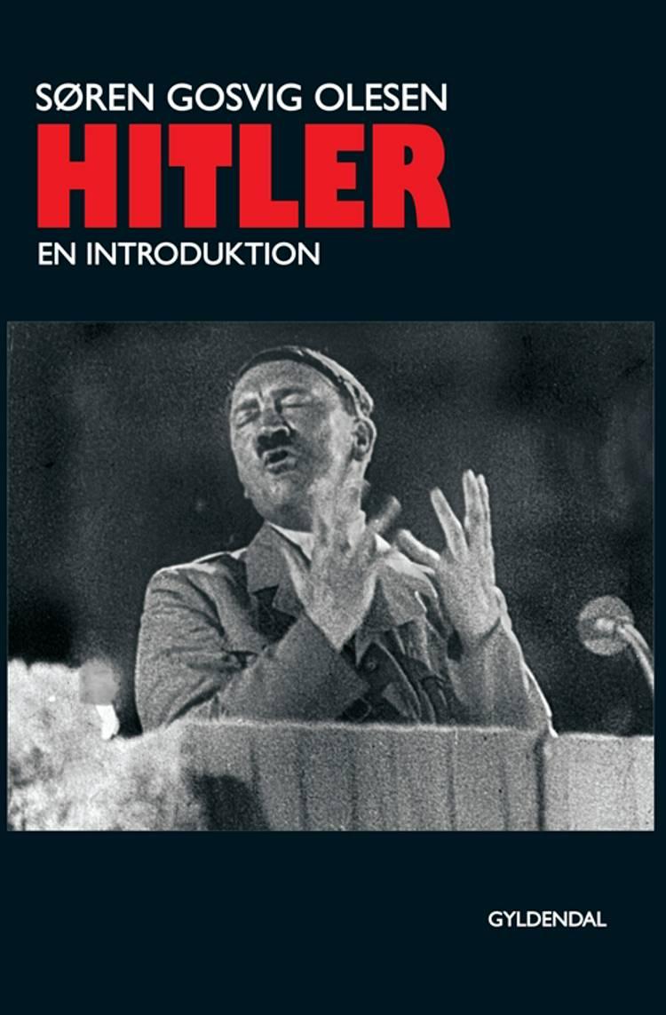 Hitler - en introduktion af Søren Gosvig Olesen