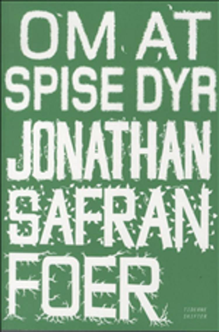 Om at spise dyr af Jonathan Safran Foer